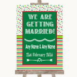 Red & Green Winter We Are Getting Married Customised Wedding Sign