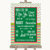 Red & Green Winter When I Tell You I Love You Customised Wedding Sign