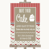 Red & Grey Winter Have Your Cake & Eat It Too Customised Wedding Sign
