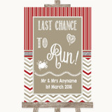 Red & Grey Winter Last Chance To Run Customised Wedding Sign