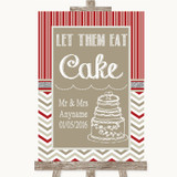 Red & Grey Winter Let Them Eat Cake Customised Wedding Sign