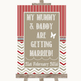 Red & Grey Winter Mummy Daddy Getting Married Customised Wedding Sign