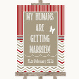 Red & Grey Winter My Humans Are Getting Married Customised Wedding Sign