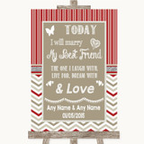 Red & Grey Winter Today I Marry My Best Friend Customised Wedding Sign