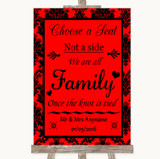 Red Damask Choose A Seat We Are All Family Customised Wedding Sign