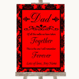 Red Damask Dad Walk Down The Aisle Customised Wedding Sign