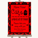 Red Damask Have Your Cake & Eat It Too Customised Wedding Sign