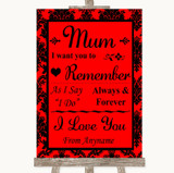 Red Damask I Love You Message For Mum Customised Wedding Sign