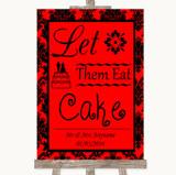Red Damask Let Them Eat Cake Customised Wedding Sign