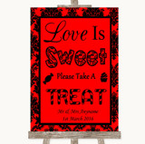 Red Damask Love Is Sweet Take A Treat Candy Buffet Customised Wedding Sign