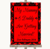 Red Damask Mummy Daddy Getting Married Customised Wedding Sign