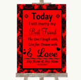 Red Damask Today I Marry My Best Friend Customised Wedding Sign