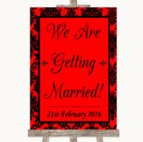 Red Damask We Are Getting Married Customised Wedding Sign