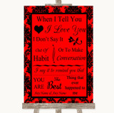 Red Damask When I Tell You I Love You Customised Wedding Sign
