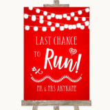 Red Watercolour Lights Last Chance To Run Customised Wedding Sign