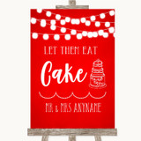 Red Watercolour Lights Let Them Eat Cake Customised Wedding Sign