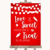 Red Watercolour Lights Love Is Sweet Take A Treat Candy Buffet Wedding Sign