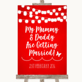 Red Watercolour Lights Mummy Daddy Getting Married Customised Wedding Sign