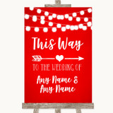 Red Watercolour Lights This Way Arrow Right Customised Wedding Sign