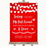 Red Watercolour Lights Today I Marry My Best Friend Customised Wedding Sign
