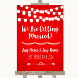 Red Watercolour Lights We Are Getting Married Customised Wedding Sign