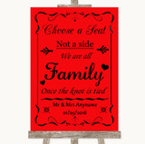 Red Choose A Seat We Are All Family Customised Wedding Sign