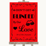 Red Don't Be Blinded Sunglasses Customised Wedding Sign