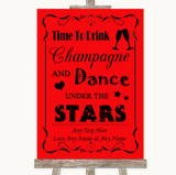 Red Drink Champagne Dance Stars Customised Wedding Sign