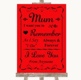 Red I Love You Message For Mum Customised Wedding Sign