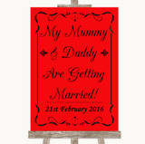 Red Mummy Daddy Getting Married Customised Wedding Sign