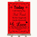Red Today I Marry My Best Friend Customised Wedding Sign