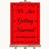 Red We Are Getting Married Customised Wedding Sign