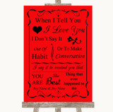 Red When I Tell You I Love You Customised Wedding Sign
