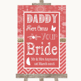 Red Winter Daddy Here Comes Your Bride Customised Wedding Sign