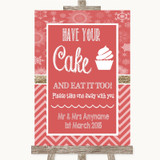 Red Winter Have Your Cake & Eat It Too Customised Wedding Sign