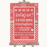 Red Winter Instagram Photo Sharing Customised Wedding Sign