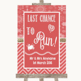Red Winter Last Chance To Run Customised Wedding Sign