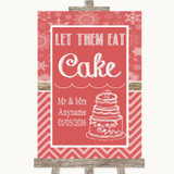 Red Winter Let Them Eat Cake Customised Wedding Sign