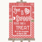 Red Winter Love Is Sweet Take A Treat Candy Buffet Customised Wedding Sign
