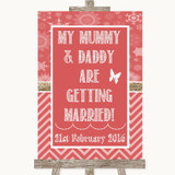Red Winter Mummy Daddy Getting Married Customised Wedding Sign