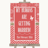Red Winter My Humans Are Getting Married Customised Wedding Sign
