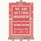 Red Winter We Are Getting Married Customised Wedding Sign