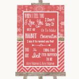 Red Winter When I Tell You I Love You Customised Wedding Sign