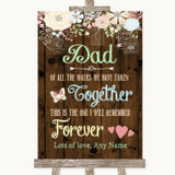Rustic Floral Wood Dad Walk Down The Aisle Customised Wedding Sign