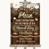 Rustic Floral Wood Don't Post Photos Online Social Media Wedding Sign