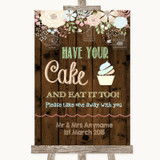 Rustic Floral Wood Have Your Cake & Eat It Too Customised Wedding Sign