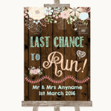 Rustic Floral Wood Last Chance To Run Customised Wedding Sign