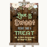 Rustic Floral Wood Love Is Sweet Take A Treat Candy Buffet Wedding Sign