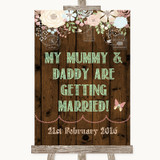 Rustic Floral Wood Mummy Daddy Getting Married Customised Wedding Sign