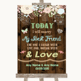 Rustic Floral Wood Today I Marry My Best Friend Customised Wedding Sign